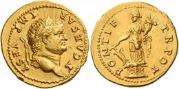 29  -  TITUS CAESAR. Aureus. AV 7.30 g. T CAESAR – IMP VESP Laureate head r. Rev. PONTIF – TR POT Fortuna standing l. on garlanded base, holding rudder and cornucopia. A superb portrait of excellent style struck in high relief on a very broad flan. Good extremely fine.