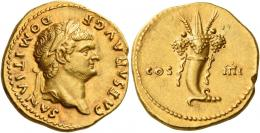 35  -  DOMITIAN CAESAR. Aureus.  AV 7.20 g. CAESAR AVG F DOMITIANVS Laureate head r. Rev. COS – IIII Cornucopia tied up with ribbons. Wonderful light reddish tone and extremely fine.