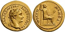 8  -  TIBERIUS AUGUSTUS. Aureus.  AV 7.79 g. TI CAESAR DIVI – AVG F AVGVSTVS Laureate head r. Rev. PONTIF MAXIM Draped female figure (Livia as Pax) seated r. on chair with plain legs, holding long sceptre and branch. A very attractive and unusual portrait of fine style struck on a very broad flan. Extremely fine.