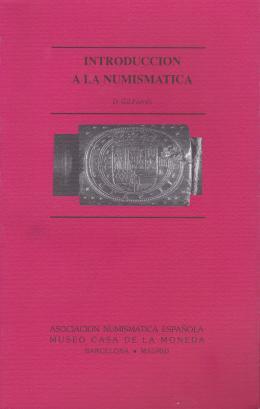 1  -  Introducción a la numismática. Octavio Gil Farrés