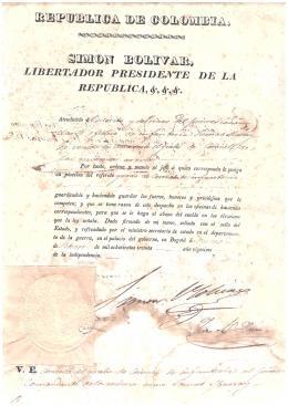 463  -  LIBROS. Documento de concesión de grado de Coronel de infantería al primer comandante D. Tomás Yburray por Simón Bolívar, libertador presidente de la república. Colombia. Firmado en Bogotá. 11 de febrero de 1830. 30,5 cm x 21,5 cm.