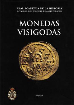 9  -  Monedas Visigodas. Real Academia de la Historia.